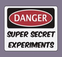 SUPER SECRET EXPERIMENTS, FUNNY FAKE SAFETY SIGN SIGNAGE Kids Clothes