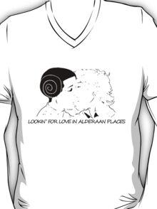 Lookin' for love in alderaan places T-Shirt