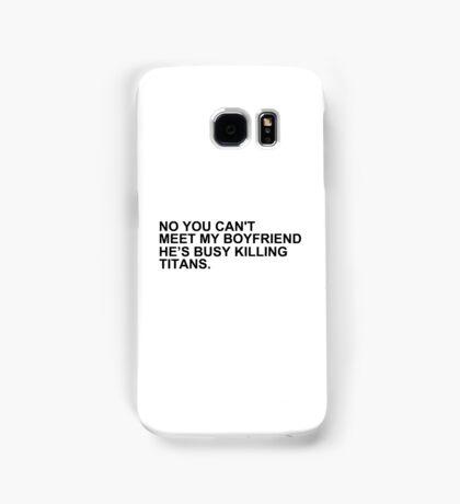 titan-killing boyfriend. Samsung Galaxy Case/Skin
