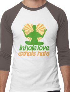 Inhale love exhale hate meditate  Men's Baseball ¾ T-Shirt