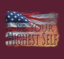 Morning in America; Be Your Highest Self  by Vicktorya Stone