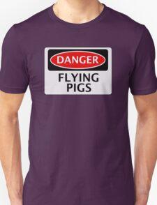 DANGER FLYING PIGS, FUNNY FAKE SAFETY SIGN Unisex T-Shirt