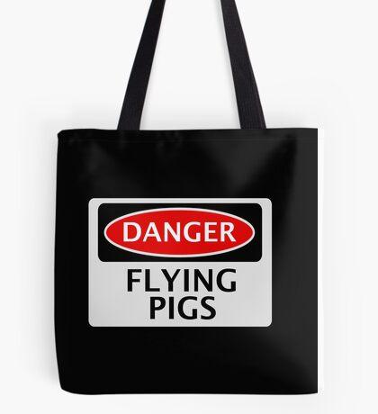 DANGER FLYING PIGS, FUNNY FAKE SAFETY SIGN Tote Bag
