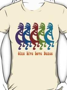 Sing, Live, Love Dance T-Shirt