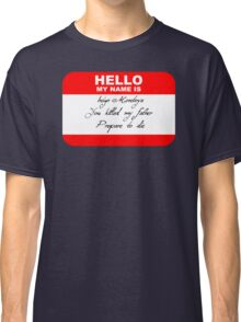Hello My Name Is Inigo Classic T-Shirt
