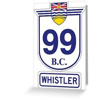 British Columbia 99 - Whistler Greeting Card