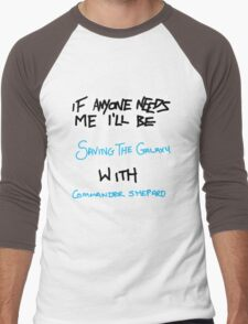 If Anyone Needs Me - Shepard Men's Baseball ¾ T-Shirt