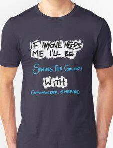 If Anyone Needs Me - Shepard T-Shirt