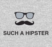 Glasses and mustache such a hipster by funnyshirts