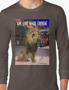 The Lion Seeks Tonight Long Sleeve T-Shirt