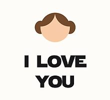 STAR WARS - Leia 'i love you' by Viposters