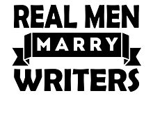 Real Men Marry Writers Photographic Print