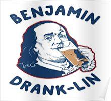 Benjamin Dranklin Poster