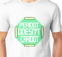 Peridot Doesn't Caridot Unisex T-Shirt
