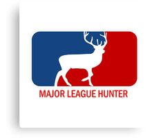 Major league deer hunter  Canvas Print