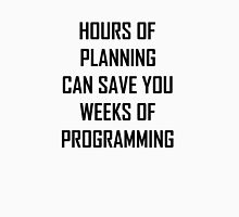 Plan your programming 2.0 Unisex T-Shirt