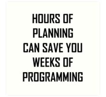 Plan your programming 2.0 Art Print