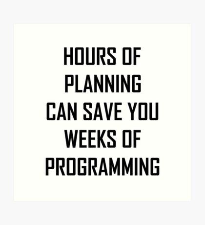 Plan your programming 2.0 Art Print