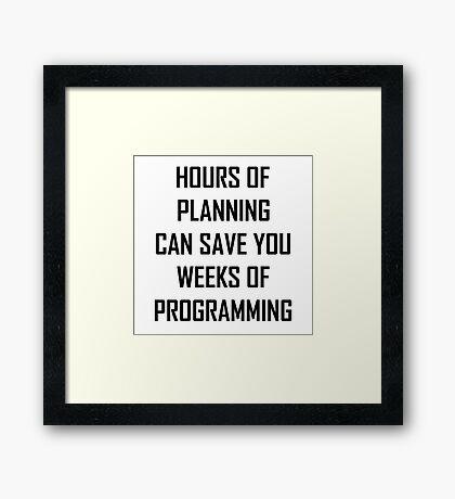 Plan your programming 2.0 Framed Print