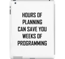 Plan your programming 2.0 iPad Case/Skin