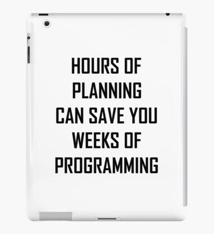 Plan your programming 2.0 iPad Case/Skin