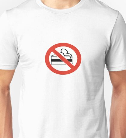 No Cake. Unisex T-Shirt