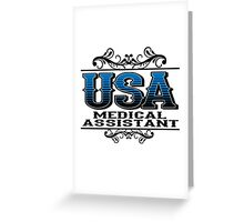 USA MEDICAL ASSISTANT Greeting Card