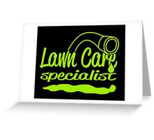 LAWN CARE SPECIALIST Greeting Card