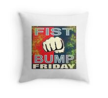 Fist bump Friday 2015 Throw Pillow