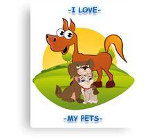 I Love My Pets Canvas Print