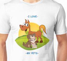 I Love My Pets Unisex T-Shirt