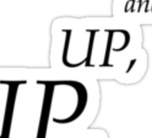 Up, up, and away... Sticker