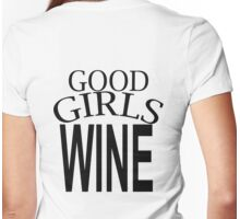 GOOD GIRLS WINE Womens Fitted T-Shirt