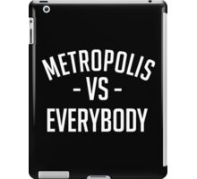 Metropolis VS Everybody iPad Case/Skin