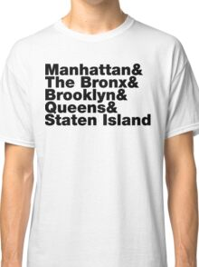 Five Boroughs ~ New York City Classic T-Shirt