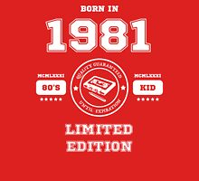 Born in 1981 Unisex T-Shirt