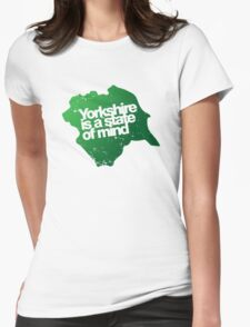 Yorkshire is a state of mind Womens Fitted T-Shirt
