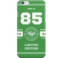Born in 1985 iPhone Case/Skin