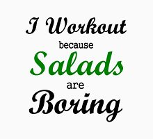 I WORKOUT BECAUSE SALADS ARE BORING Tank Top