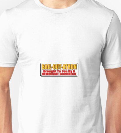 Bail Out A Thon Unisex T-Shirt