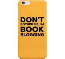 Don't Bother Me, I'm Book Blogging - Orange iPhone Case/Skin