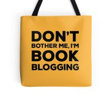 Don't Bother Me, I'm Book Blogging - Orange Tote Bag
