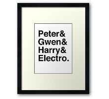 Peter & Gwen & Harry & Electro. Framed Print