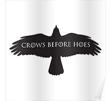 Game of Thrones - Crows Before Hoes Poster
