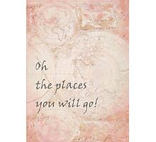 Pink World Map Inspirational Quote, back to school Photographic Print