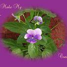 You make My Life... Purple by Dawnsuzanne