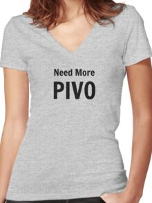 Need More Pivo Women's Fitted V-Neck T-Shirt