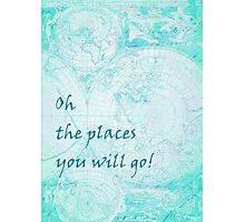 Bright Aqua Blue World Map Inspirational Quote, back to school Photographic Print