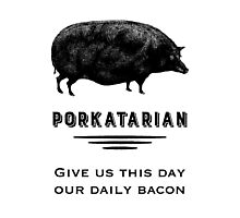 Porkatarian - Bacon Lover's Vintage Pig Photographic Print