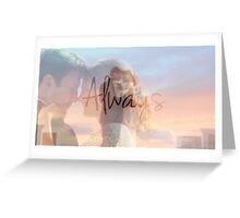 "Castle ""Always"" Edit Greeting Card"